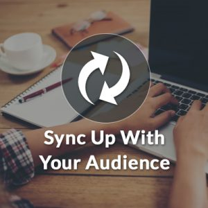Social Media Sync with your Audience