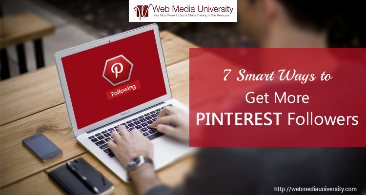 Smart Ways To Get More Pintrest Followers